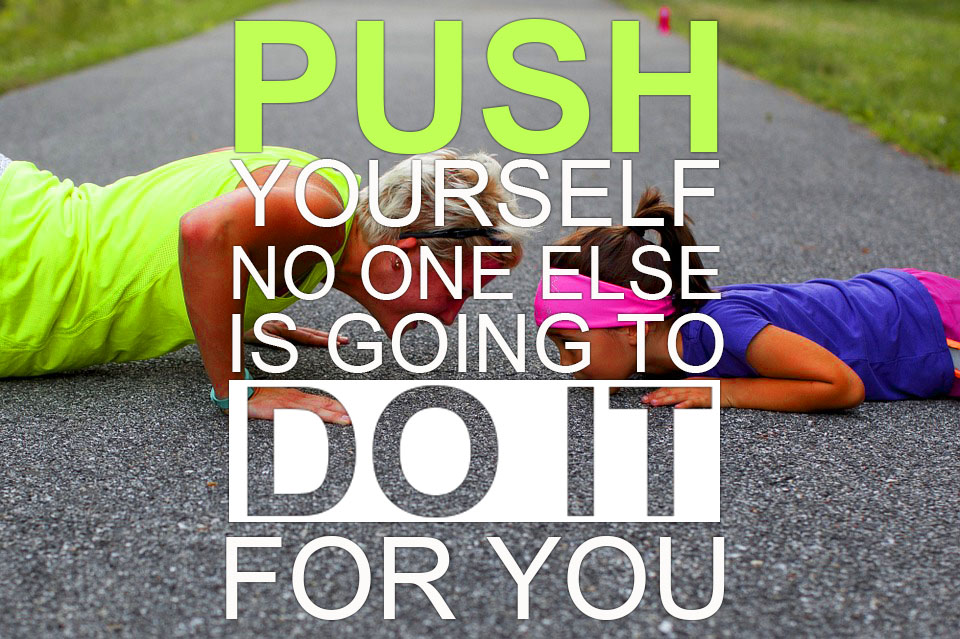 push-yourself-do-it-motivational-quotes